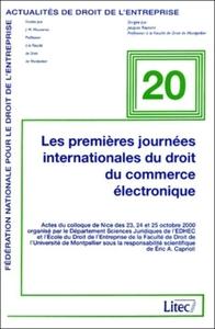 LES PREMIERES JOURNEES INTERNATIONALES DU DROIT DU COMMERCE ELECTRONIQUE