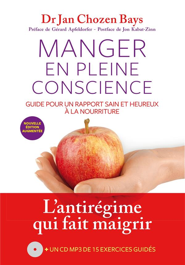 MANGER EN PLEINE CONSCIENCE (+ CD) (3EME ED )