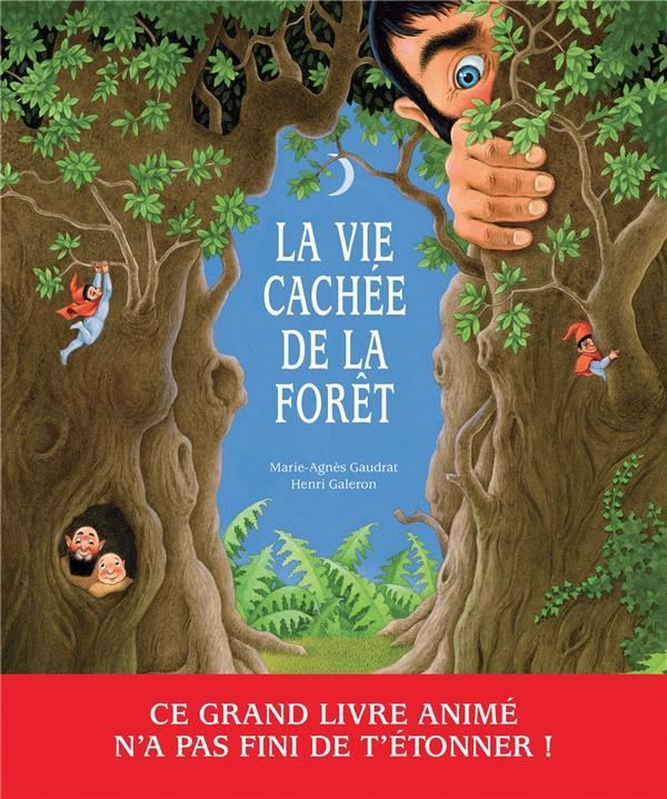 LA VIE CACHEE DE LA FORET
