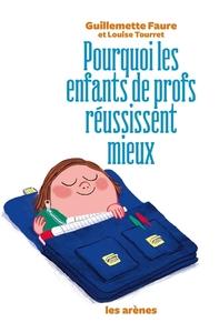 POURQUOI LES ENFANTS DE PROFS REUSSISSENT MIEUX
