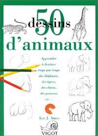 50 DESSINS D ANIMAUX