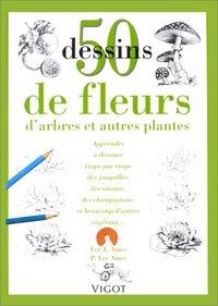 50 DESSINS DE FLEURS ET ARBRES