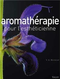 AROMATHERAPIE POUR L'ESTHETICIENNE