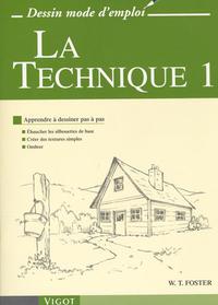 LA TECHNIQUE - APPRENDRE A DESSINER PAS A PAS : EBAUCHER LES SILHOUETTES DE BASE, CREER DES TEXTURES