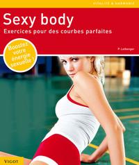 SEXY BODY EXERCICES POUR DES COURBES PARFAITES