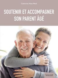 SOUTENIR ET ACCOMPAGNER SON PARENT AGE