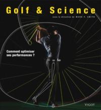 GOLF & SCIENCE COMMENT OPTIMISER SES PERFORMANCES ?