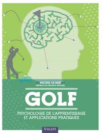 GOLF PSYCHOLOGIE DE L'APPRENTISSAGE ET APPLICATIONS PRATIQUES