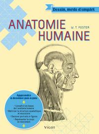 ANATOMIE HUMAINE CONNAITRE LES BASES DE L'ANATOMIE HUMAINE, MAITRISER LA STRUCTURE SQUELETTIQUE ET M