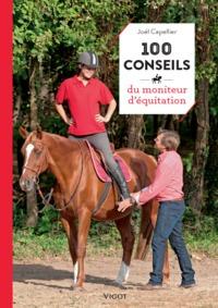 100 CONSEILS DU MONITEUR D'EQUITATION