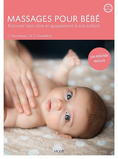 MASSAGES POUR BEBE PROCURER BIEN-ETRE ET APAISEMENT A SON ENFANT