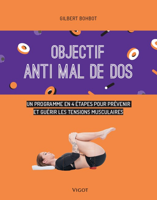 OBJECTIF ANTI MAL DE DOS