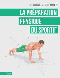 LA PREPARATION PHYSIQUE DU SPORTIF