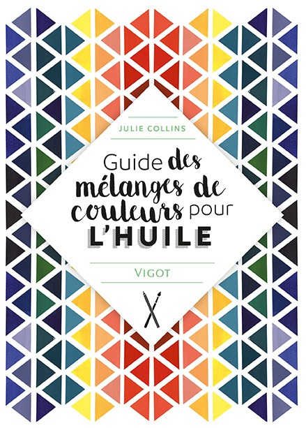 GUIDE DES MELANGES DE COULEURS POUR L'HUILE