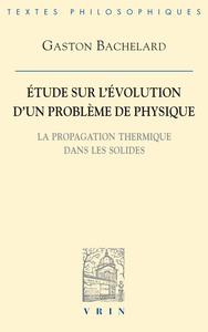 ETUDE SUR L'EVOLUTION D'UN PROBLEME DE PHYSIQUE LA PROPAGATION THERMIQUE DANS LES SOLIDES