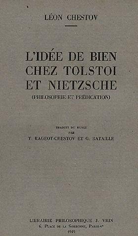 L'IDEE DE BIEN CHEZ TOLSTOI ET NIETZSCHE PHILOSOPHIE ET PREDICATION