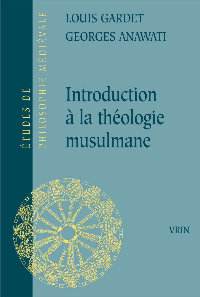 INTRODUCTION A LA THEOLOGIE MUSULMANE ESSAI DE THEOLOGIE COMPAREE