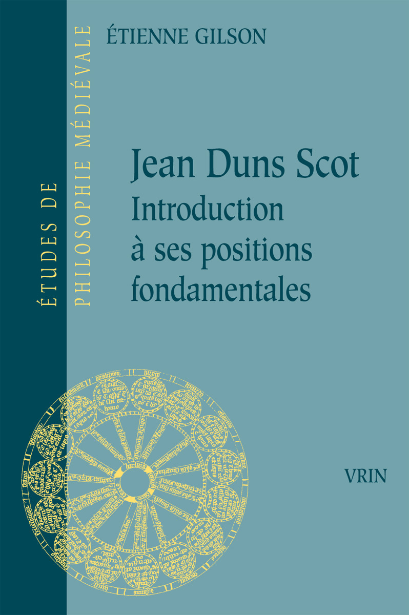 JEAN DUNS SCOT INTRODUCTION A SES POSITIONS FONDAMENTALES