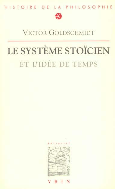 LE SYSTEME STOICIEN ET L'IDEE DE TEMPS