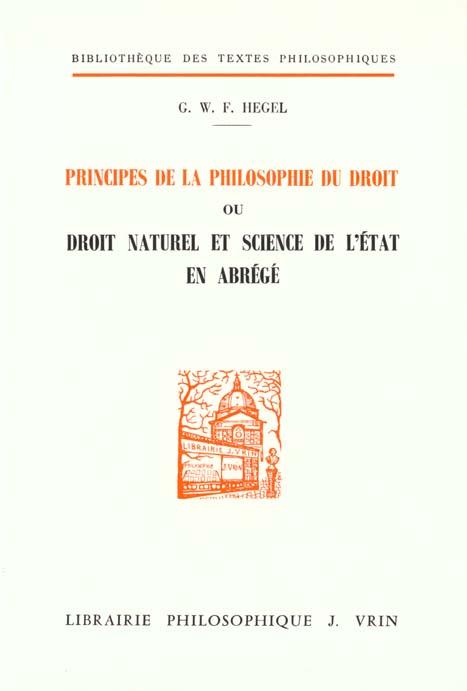 PRINCIPES DE LA PHILOSOPHIE DU DROIT, OU DROIT NATUREL ET SCIENCE DE L'ETAT EN ABREGE