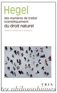 DES MANIERES DE TRAITER SCIENTIFIQUEMENT DU DROIT NATUREL