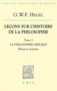 LECONS SUR L'HISTOIRE DE LA PHILOSOPHIE T III