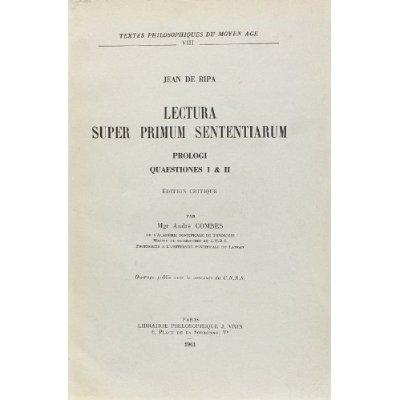 LECTURA SUPER PRIMUM SENTENTIARUM PROLOGI QUAESTIONES I ET II