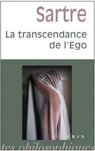 LA TRANSCENDANCE DE L'EGO ESQUISSE D'UNE DESCRIPTION PHENOMENOLOGIQUE