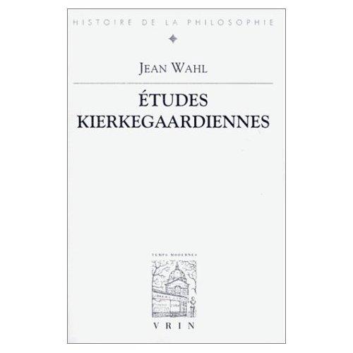 ETUDES KIERKEGAARDIENNES
