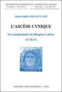 L'ASCESE CYNIQUE UN COMMENTAIRE DE DIOGENE LAERCE VI 70 71