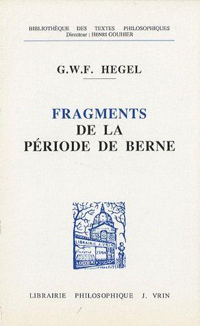 FRAGMENTS DE LA PERIODE DE BERNE (1793-1796)