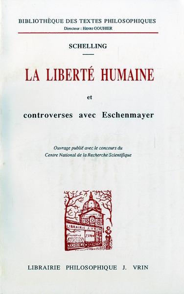 LA LIBERTE HUMAINE ET  CONTROVERSES AVEC ESCHENMAYER