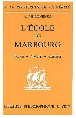 L'ECOLE DE MARBOURG COHEN  NATORP  CASSIRER