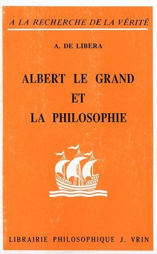 ALBERT LE GRAND ET LA PHILOSOPHIE