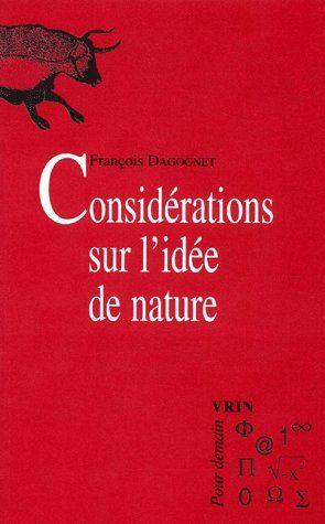 CONSIDERATIONS SUR L'IDEE DE NATURE