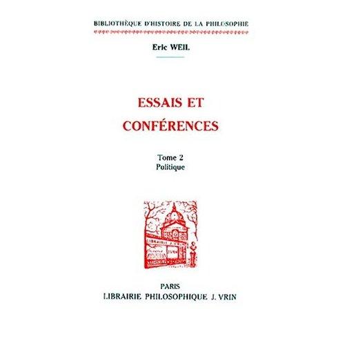 ESSAIS ET CONFERENCES  T 2,  POLITIQUE