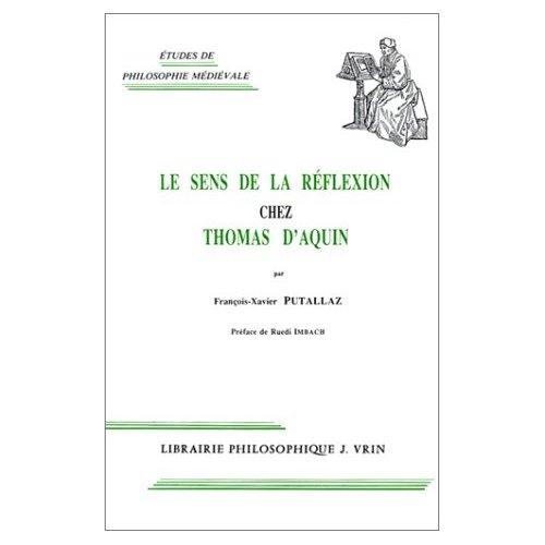 LE SENS DE LA REFLEXION CHEZ THOMAS D'AQUIN