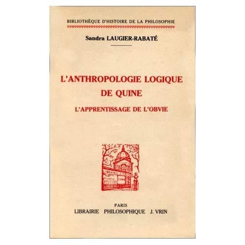 L'APPRENTISSAGE DE L'OBVIE L'ANTHROPOLOGIE LOGIQUE DE QUINE