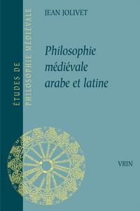 PHILOSOPHIE MEDIEVALE ARABE ET LATINE