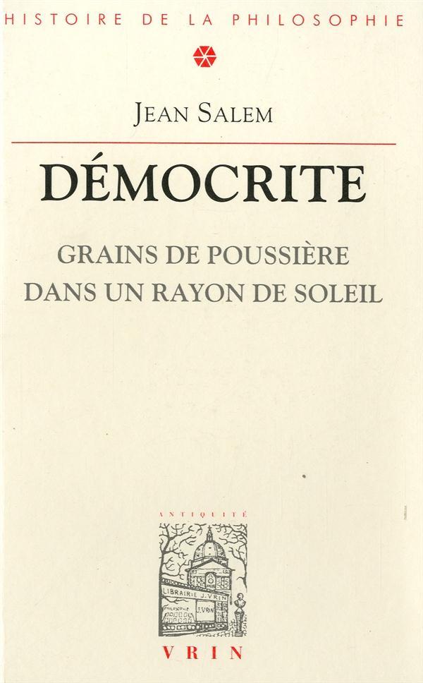DEMOCRITE GRAINS DE POUSSIERE DANS UN RAYON DE SOLEIL