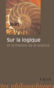 SUR LA LOGIQUE ET LA THEORIE DE LA SCIENCE
