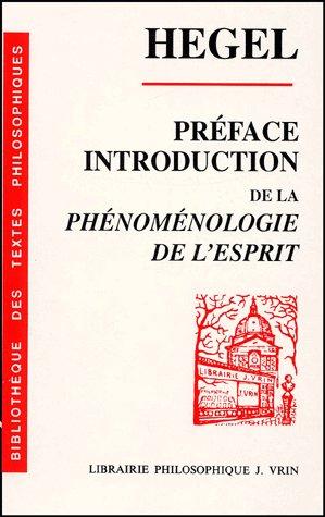 INTRODUCTION ET PREFACE A LA PHENOMENOLOGIE DE L'ESPRIT