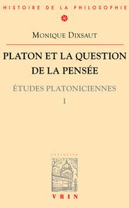 PLATON ET LA QUESTION DE LA PENSEE