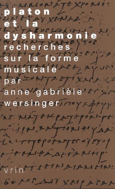 PLATON ET LA DYSHARMONIE RECHERCHES SUR LA FORME MUSICALE