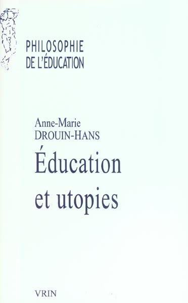 EDUCATION ET UTOPIE