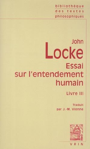 ESSAI PHILOSOPHIQUE CONCERNANT L'ENTENDEMENT HUMAIN (LIVRE III)
