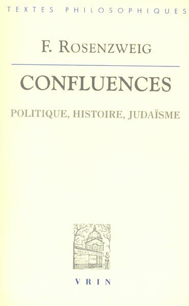 CONFLUENCES POLITIQUE, HISTOIRE, JUDAISME