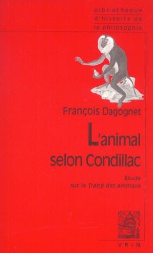 L ANIMAL SELON CONDILLAC UNE INTRODUCTION AU TRAITE DES ANIMAUX