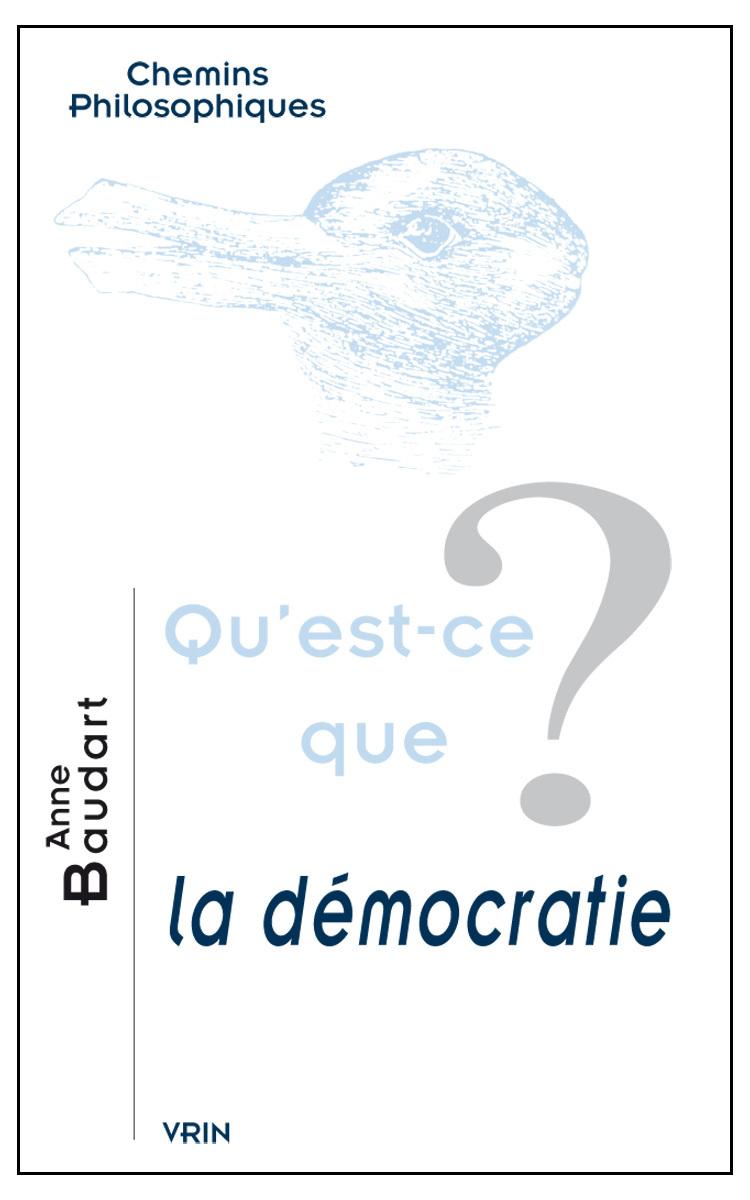 QU'EST-CE QUE LA DEMOCRATIE?