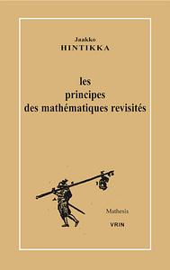LES PRINCIPES DES MATHEMATIQUES REVISITES